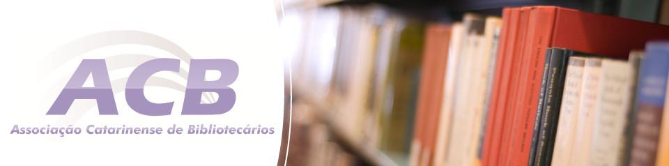 ACB – Associação Catarinense de Bibliotecários